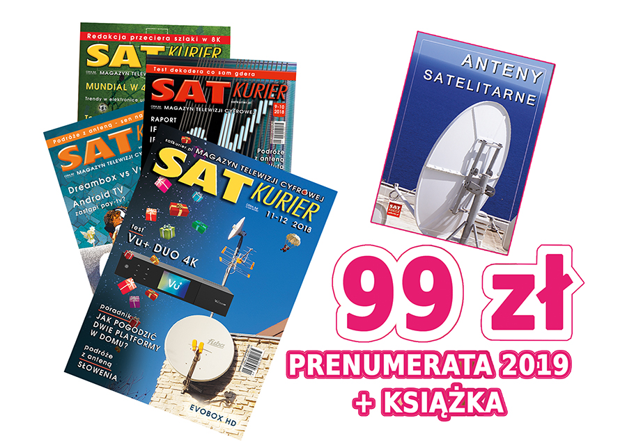 'SAT Kurier' abonament  2019 + książka ANTENY SATELITARNE